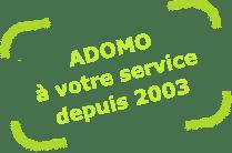 ADOMO depuis 2003